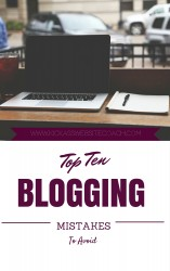 TOP 10 BLOGGING MISTAKES TO AVOID