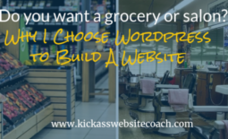 Why I Choose WordPress to Build A Website