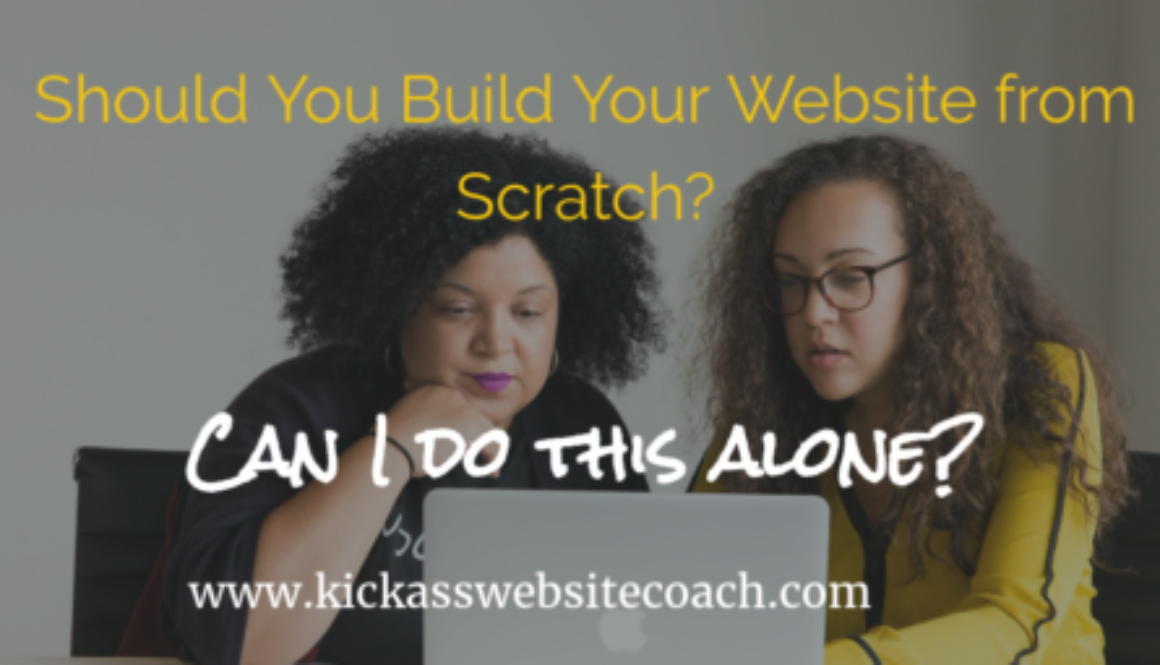 Should You Build Your Website from Scratch
